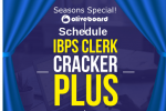 IBPS Clerk Cracker Plus Schedule Mains 2018