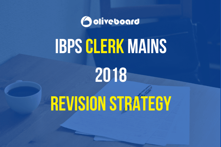 IBPS Clerk Mains Revision Strategy