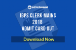 IBPS Clerk Mains Admit Card 2018