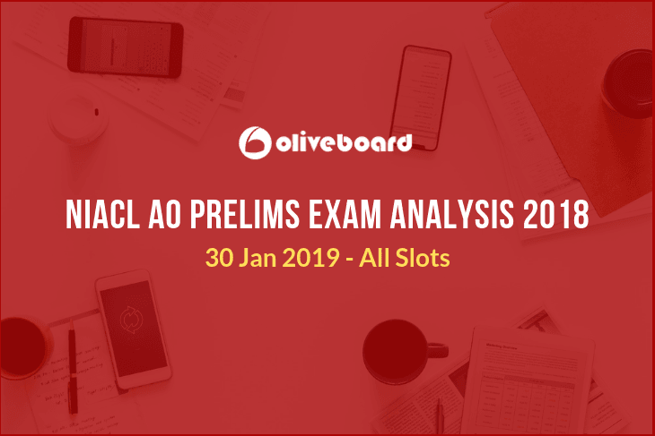 NIACL AO Exam Analysis 2018
