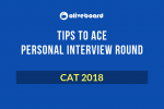 CAT Interview Tips