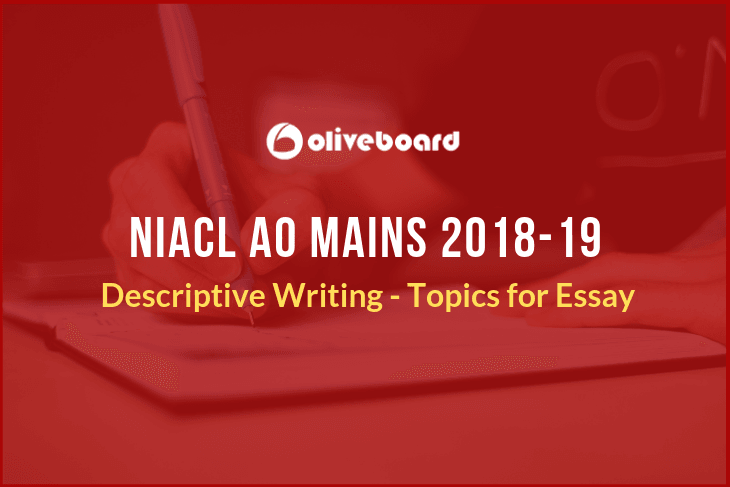 niacl ao descriptive writing  topics for essay  oliveboard niacl ao descriptive writing