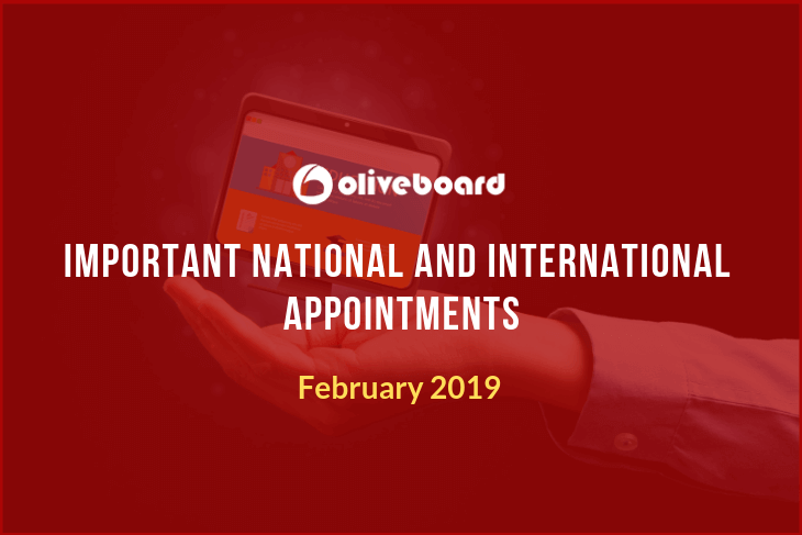 Most Important National & International Appointments February 2019