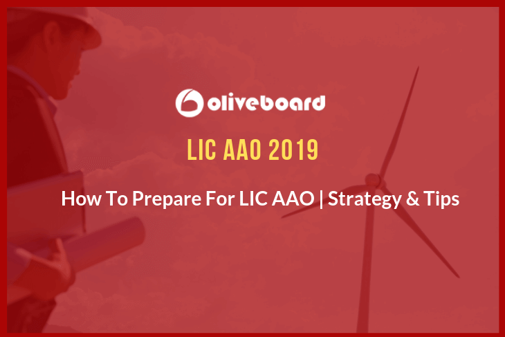 How To Prepare For LIC AAO 2019