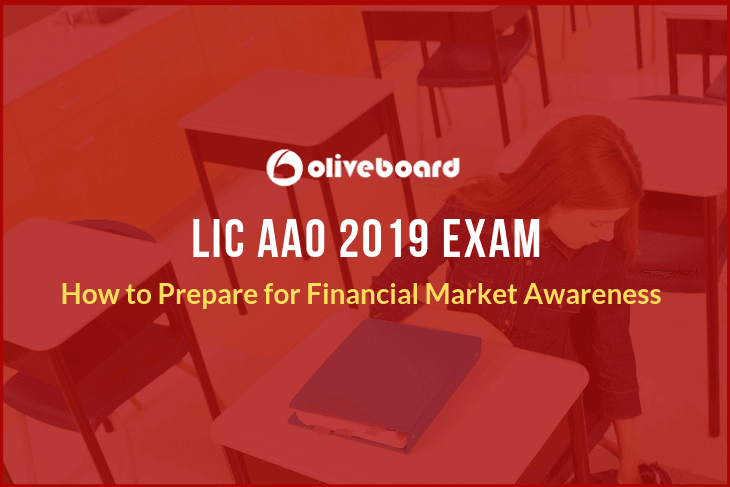 Financial Market Awareness for LIC AAO 2019