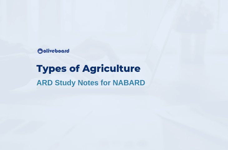 Types of Agriculture in India - NABARD Agriculture Notes