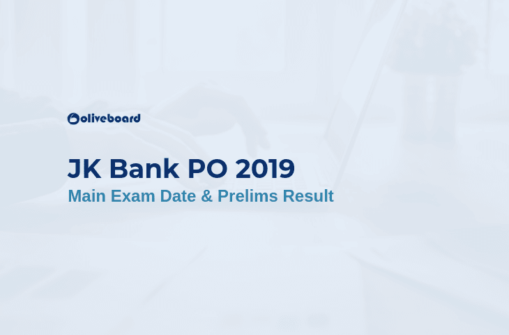JK Bank PO Prelims Result 2019 and Main Exam date
