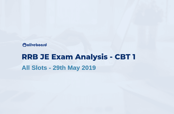 RRB JE CBT 1 2019 Exam Analysis 29 may