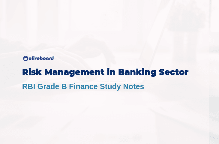 Risk Management in Banking Sector - RBI Grade B Notes
