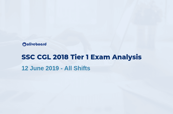 SSC CGL 2018 Tier 1 Exam Analysis - 12 June 2019