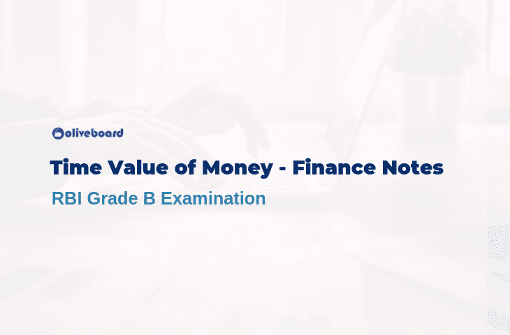 Time Value of Money - RBI Grade B Study Notes