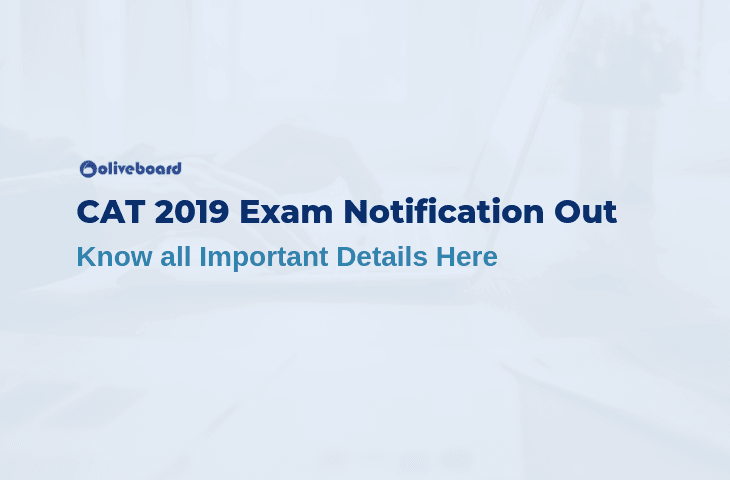 CAT 2019 Exam Notification