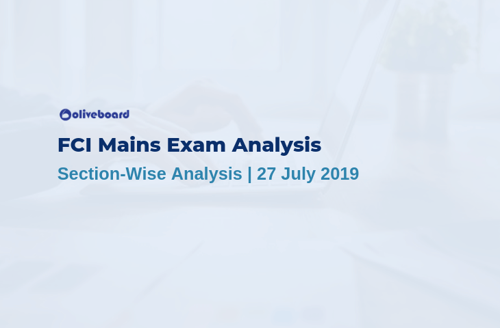 FCI Mains Exam Analysis 2019