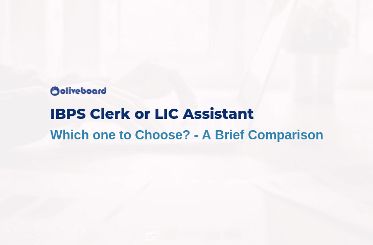 IBPS Clerk or LIC Assistant