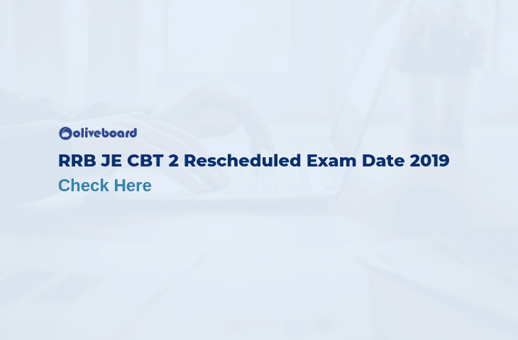 RRB JE CBT 2 Exam Date 2019
