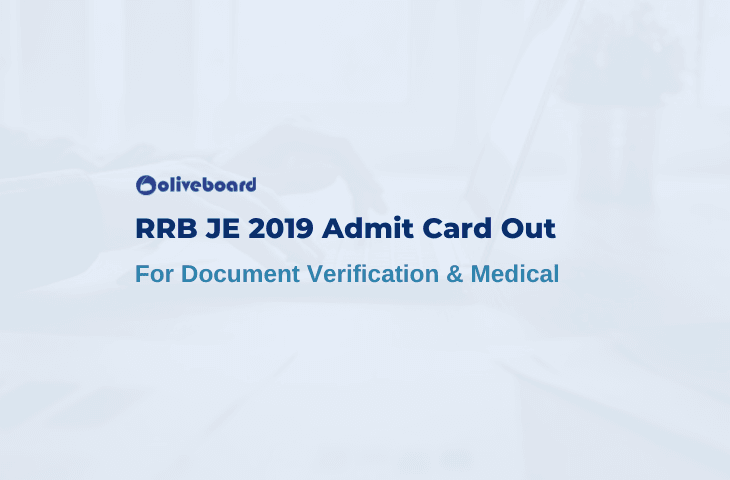 RRB JE Admit Card 2019 DV and Medical