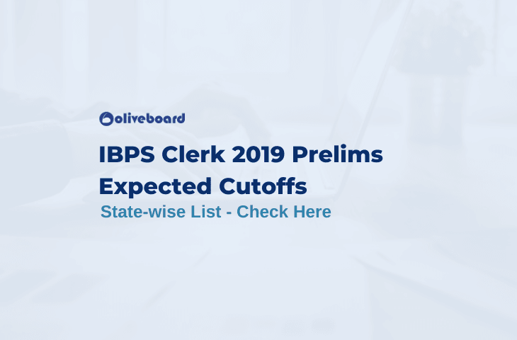 IBPS Clerk Prelims Expected Cut off 2019