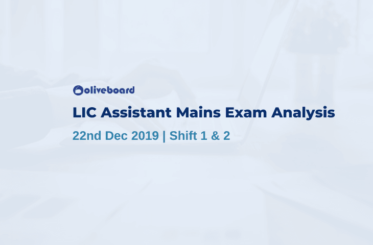 LIC Assistant Mains Exam Analysis