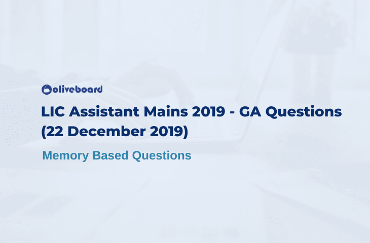 LIC Assistant Mains 2019 GA Questions