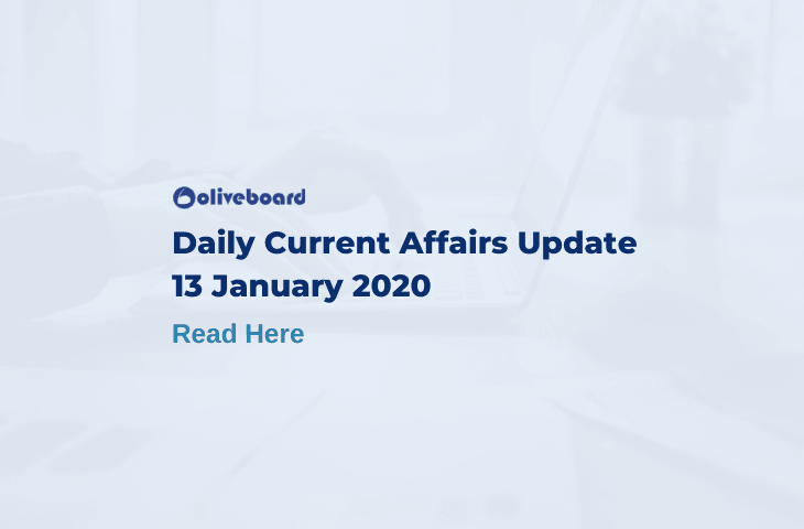 Daily Current Affairs Update - 13 Jan 2020