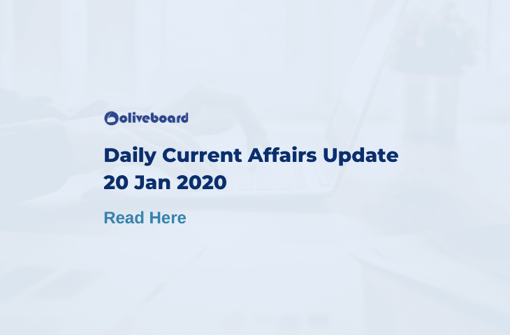 Daily Current Affairs Update - 20 Jan 2020