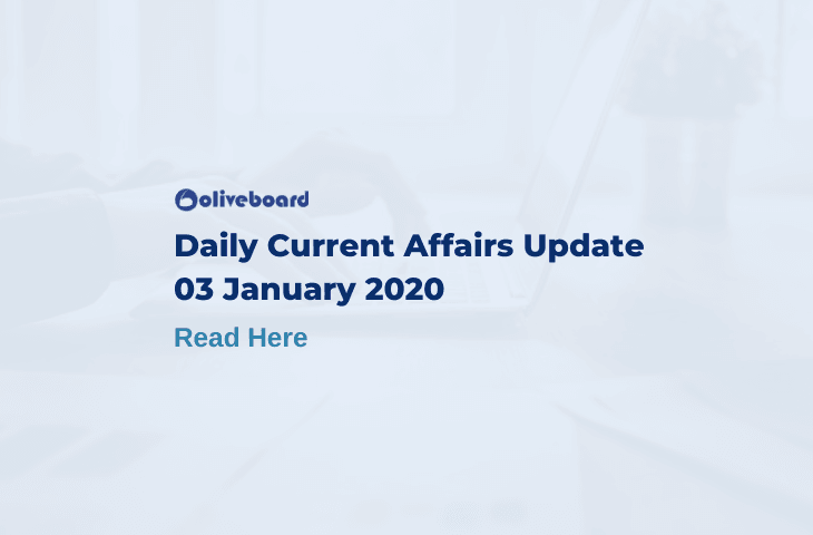 Daily Current Affairs Update - 3 Jan 2020