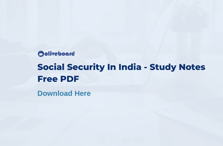 Social Security in India Study Notes