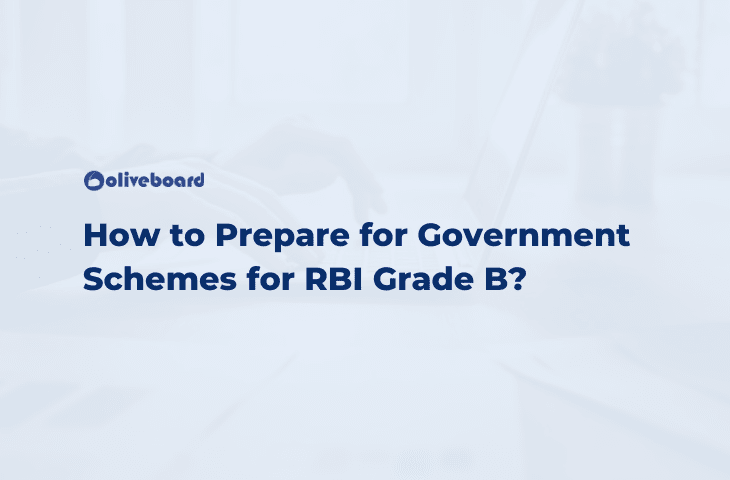How to Prepare for Government Schemes for RBI Grade B?