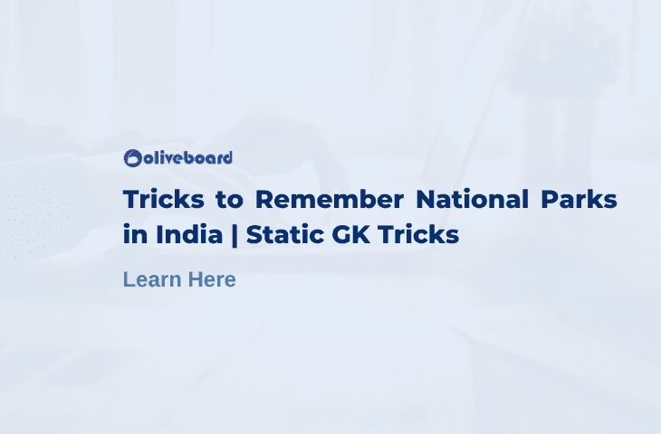 Tricks to Remember National Parks in India