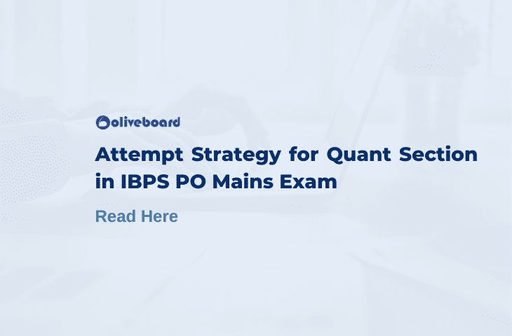 Attempt Strategy for Quant Section in IBPS PO Mains