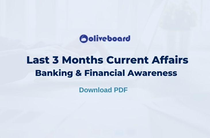 Last 3 Months Current Affairs Banking & Financial Awareness