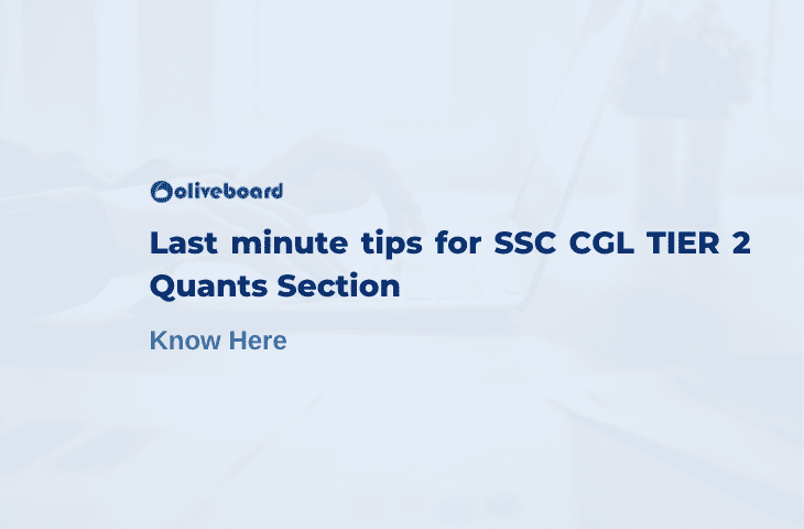 Last minute tips for SSC CGL Tier 2 Quants