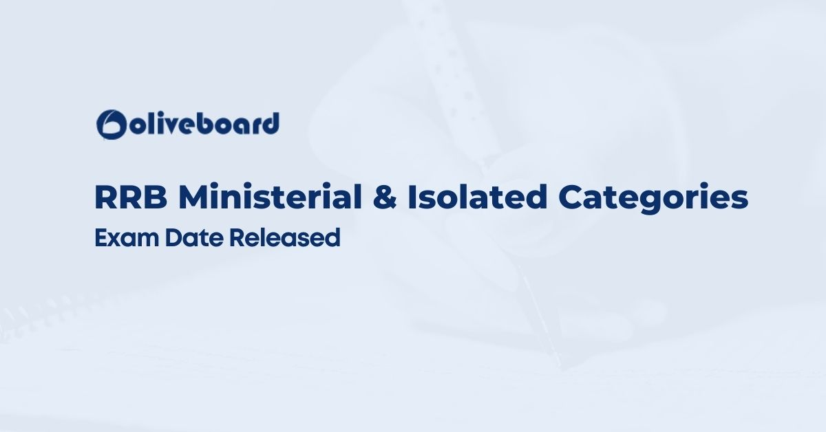 RRB Ministerial & Isolated Categories Exam Date Released