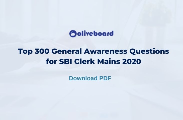 Top 300 General Awareness Questions for SBI Clerk Mains 2020