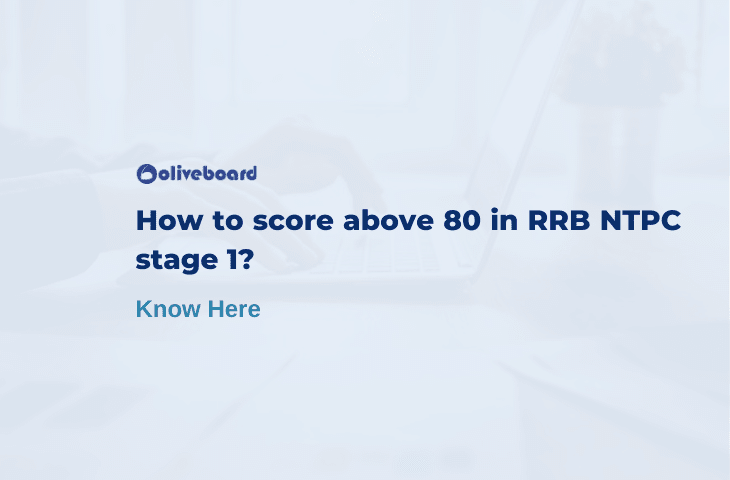 Score above 80 in RRB NTPC stage 1