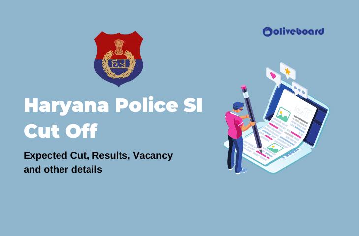 Haryana Police SI Cut Off