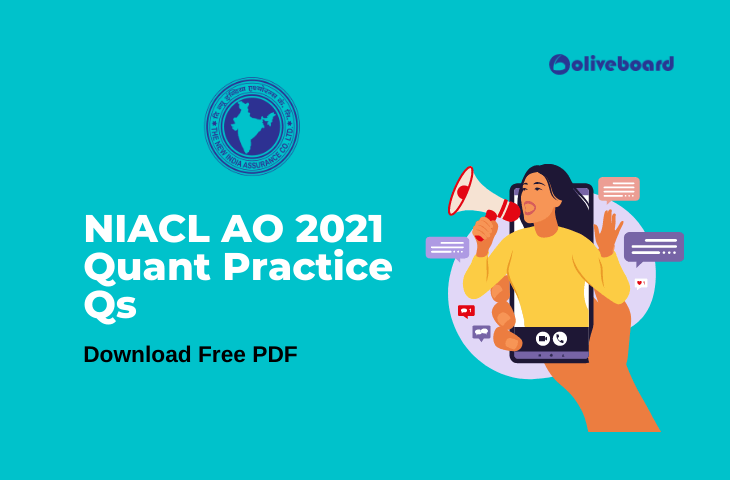 NIACL AO 2021 Quant Practice questions