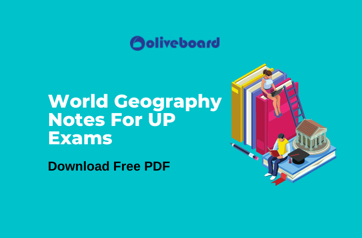World Geography Notes For UP Exams